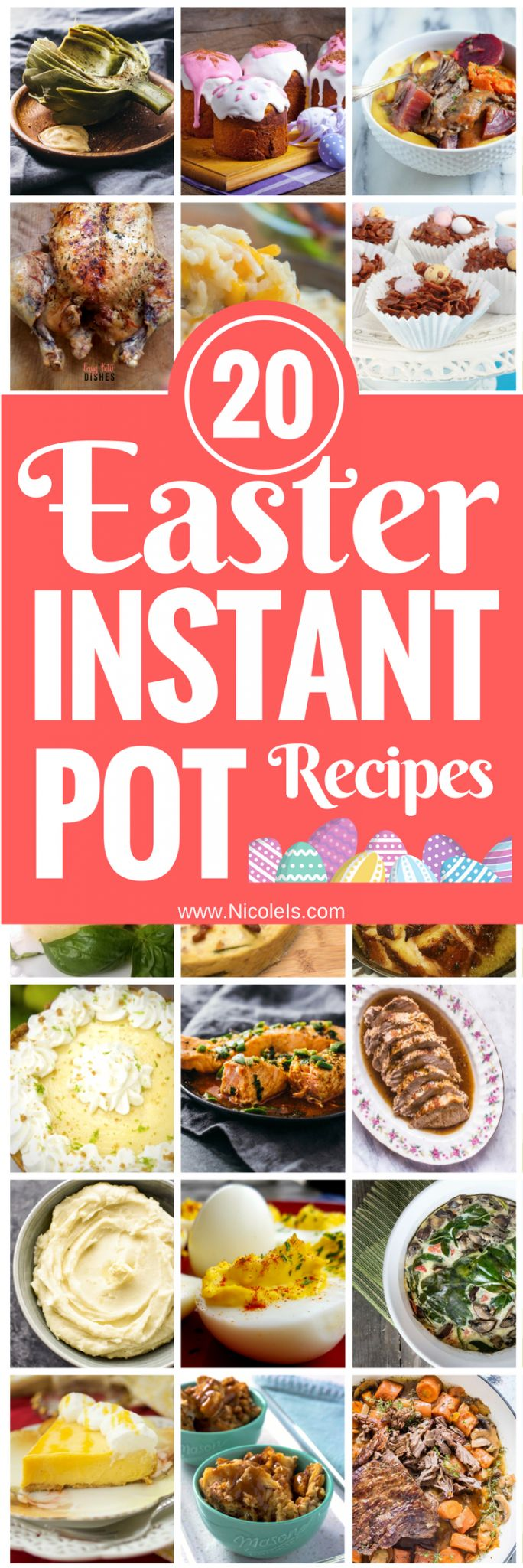 20 Incredible Easter Instant Pot Recipes! www.NicoleIs.com Easter Recipes | Instant Pot Recipes | Appetizer Recipes | Pork Recipes | Seafood Recipes | Beef Recipes | Pot Roast Recipes | Easter Ham Recipes | Easter Desserts | Easter Side Dishes | Vegan Recipes | Vegetarian Recipes | Keto Recipes | Paleo Recipes | Gluten Free Recipes | Low Carb Recipes | Chicken Recipes | #vegetariandish