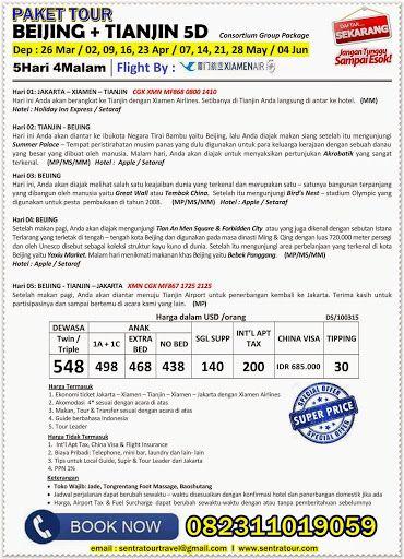 Tour 5D BEIJING + TIANJIN BY MF 2015 (Consortium)  I  Call : 082311019059  I  Email : sentratourtravel@gmail.com  I  WWW.SENTRATOUR.COM  #TourMurahBeijing #PaketTourMurah #TourBeijingTianjin