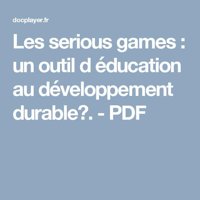 Les serious games : un outil d éducation au développement durable?. - PDF