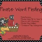 For all of those looking for word finding activities, this packet is for you!! This packet is 43 pages in length and has a fun pirate theme!   -Rei...