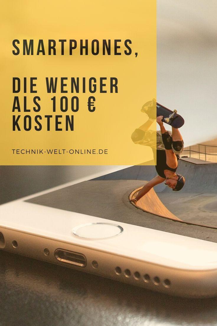 Smartphones Die Weniger Als 100 Mit Bildern Werbeschilder 100 Euro Sim Karte