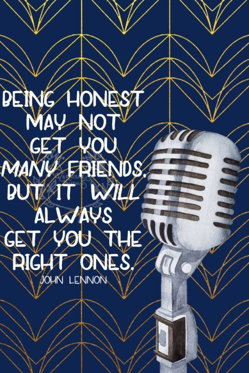 Being honest may not get you many friends but it will always get you the right ones. John Lennon   Quality over quantity!  57/365  qotd 365project John Lennon the beatles quote of the day motivational quotes inspiring quotes graphic design quality over quantity friends