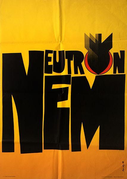So-Ky - Neutron Bomb No, hungarian propaganda poster, 1978