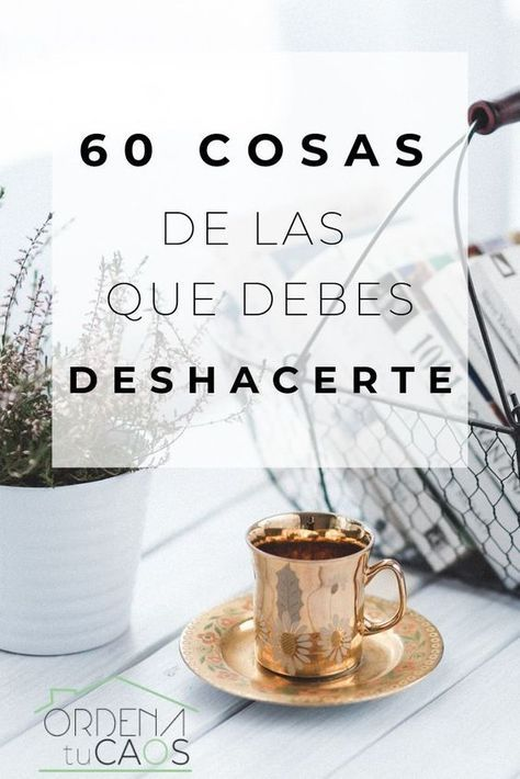 60 COSAS DE LAS QUE DEBES DESHACERTE Sometimes we are not aware of the large number of things that we accumulate and that contribute nothing to us. We have to get serious and look for a destiny to wha Minimalist Lifestyle, Wine Storage, Life Motivation, Organization Hacks, Better Life, Declutter, Clean House, Feng Shui, Cleaning Hacks