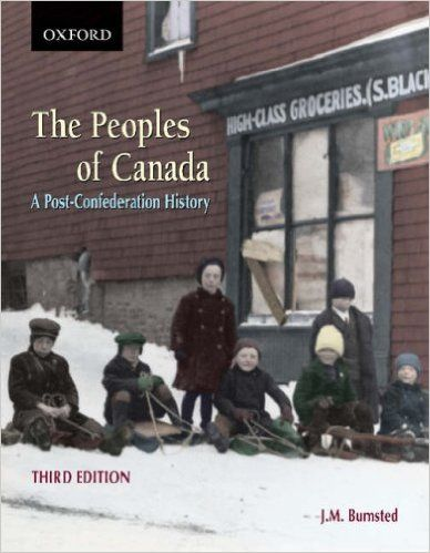 The Peoples of Canada: A Post-Confederation History: J. M. Bumsted: 9780195423419: Books - Amazon.ca