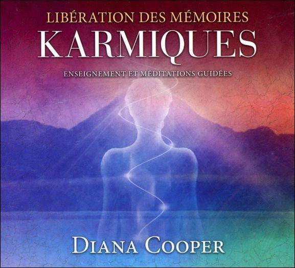 Libération des Mémoires Karmiques - Livre Audio - Diana Cooper