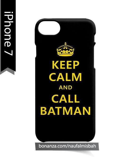 Keep Calm and Call Batman iPhone 7 Case Cover Wrap Around