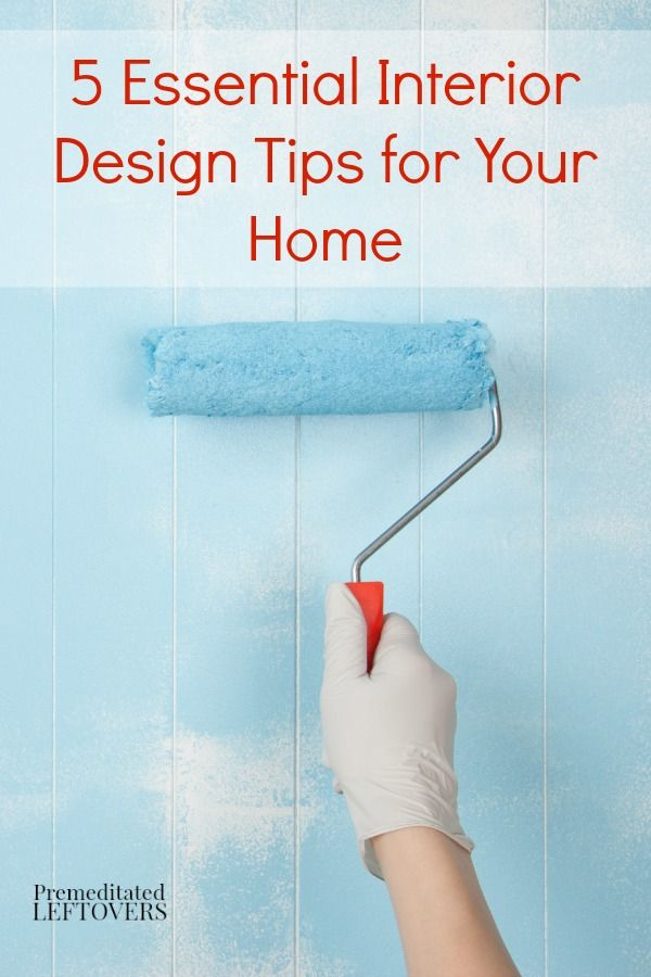 5 Essential Interior Design Tips for Your Home | Home, Interiors and Make your