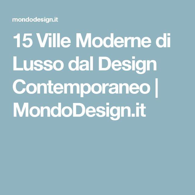 15 Ville Moderne di Lusso dal Design Contemporaneo   MondoDesign.it