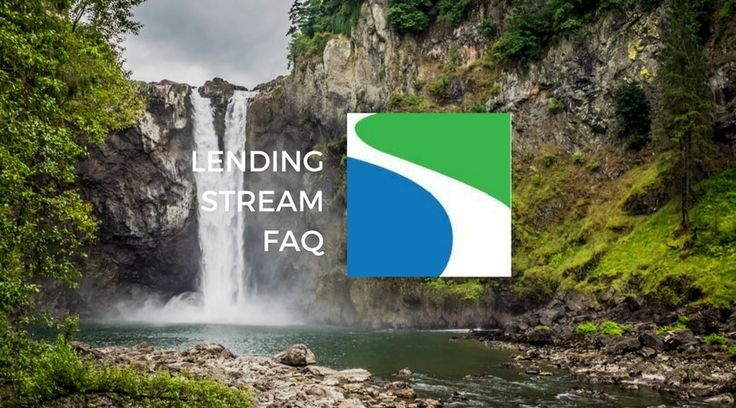 Lending Stream Frequently Asked Questions