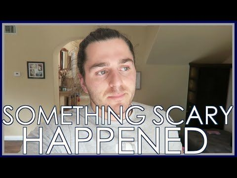 Something Scary Happened