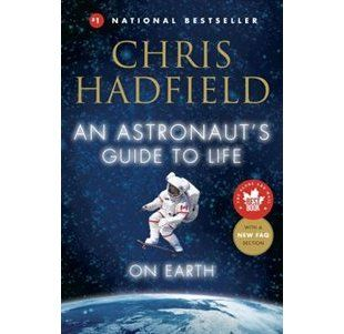 An Astronaut's Guide to Life on Earth shows us the grit and determination needed to get into orbit, but also about the exhilaration of living off planet.