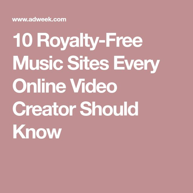 10 Royalty-Free Music Sites Every Online Video Creator Should Know