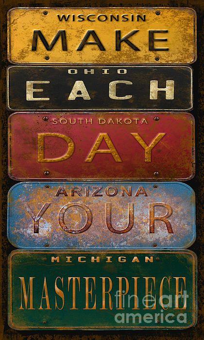 I uploaded new artwork to fineartamerica.com! - 'Make Each Day-license Plate ' - http://fineartamerica.com/featured/make-each-day-license-plate-jean-plout.html via @fineartamerica