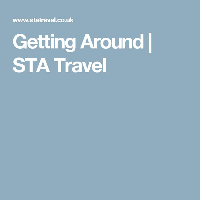 Getting Around | STA Travel