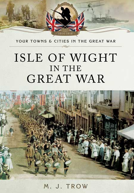 Coming up in the Isle of Wight Country Press, your town in the Great War