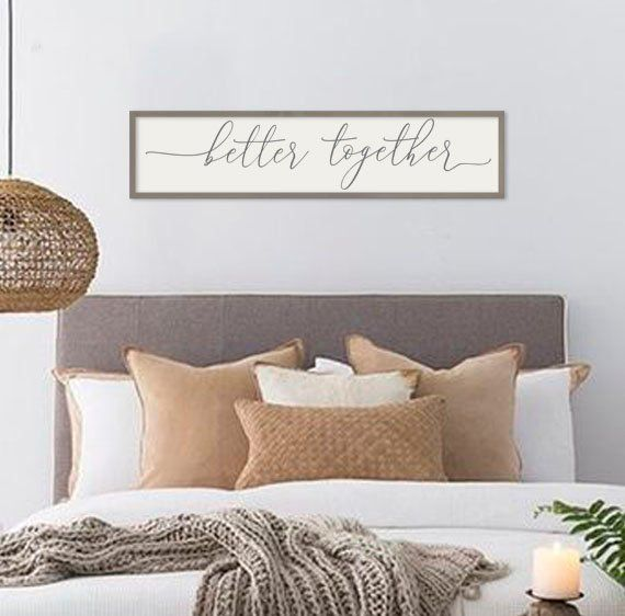 Master Bedroom Wall Decor Better Together Wedding Gift Etsy