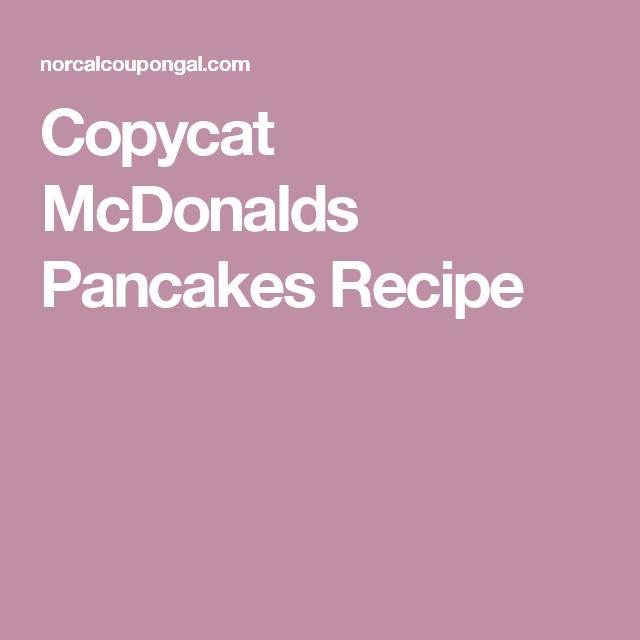 Copycat McDonalds Pancakes Recipe