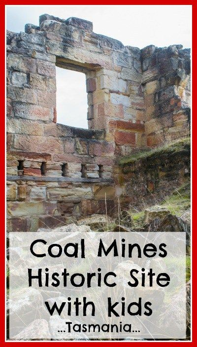 The Coal Mines Historic Site on the Tasman Peninsula is a great alternative to the Port Arthur Penitentiary Site for families travelling on a budget.  Click the image above for more information on visiting with kids!