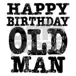 Happy Birthday Old Man Yard Signs | Custom Yard & Lawn Signs ...