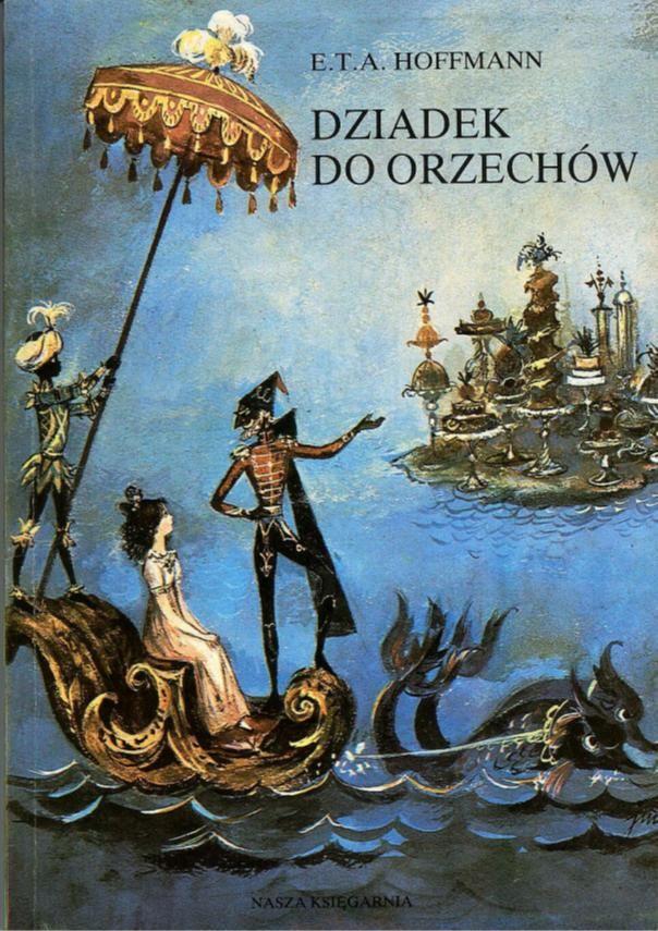 Jan Marcin Szancer - Dziadek do orzechów (E.T.A. Hoffmann)