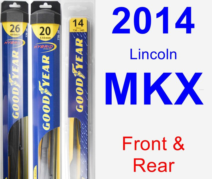 Front Amp Rear Wiper Blade Pack For 2014 Lincoln Mkx
