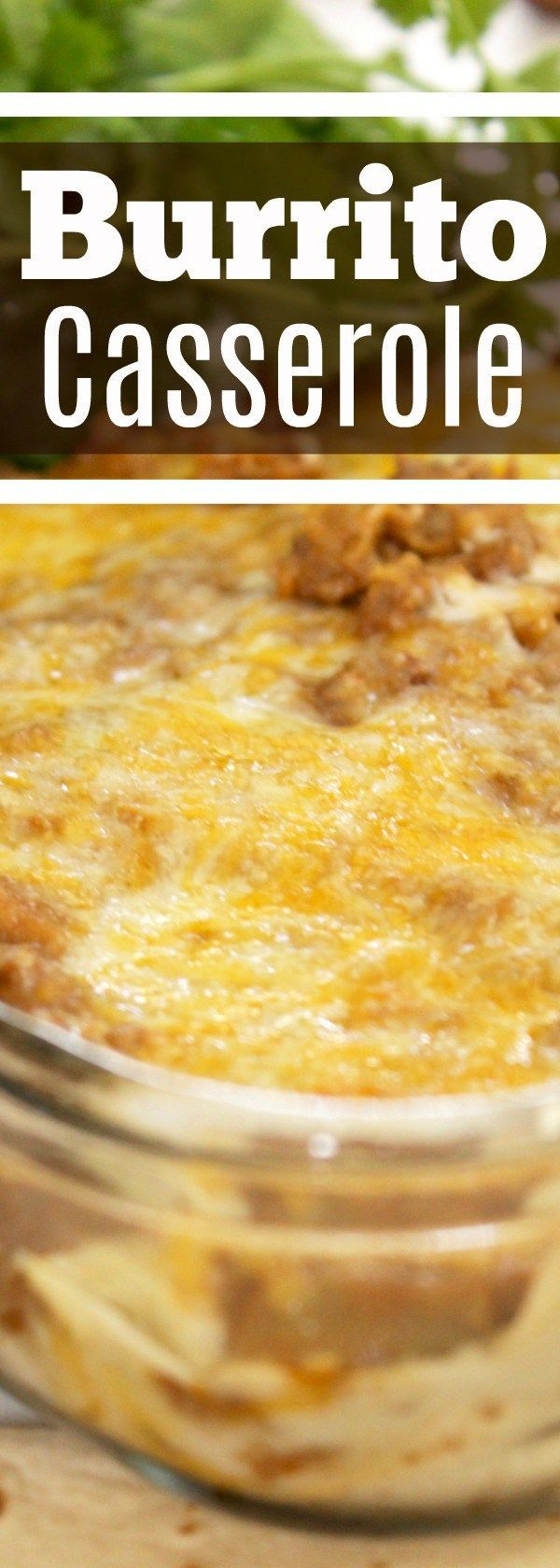 This burrito casserole recipe - beef and bean is an awesome easy dinner recipe for family night in. Also great if you're on the hunt for Taco Tuesday Recipes!