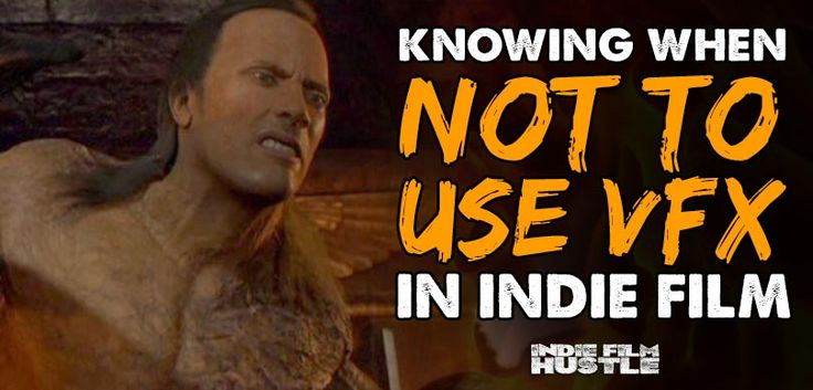 Knowing when not to use visual effects in indie filmmaking