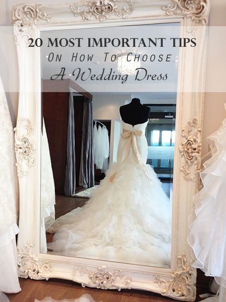 WDress - 20 Most Important Tips On How To Choose A Wedding Dress