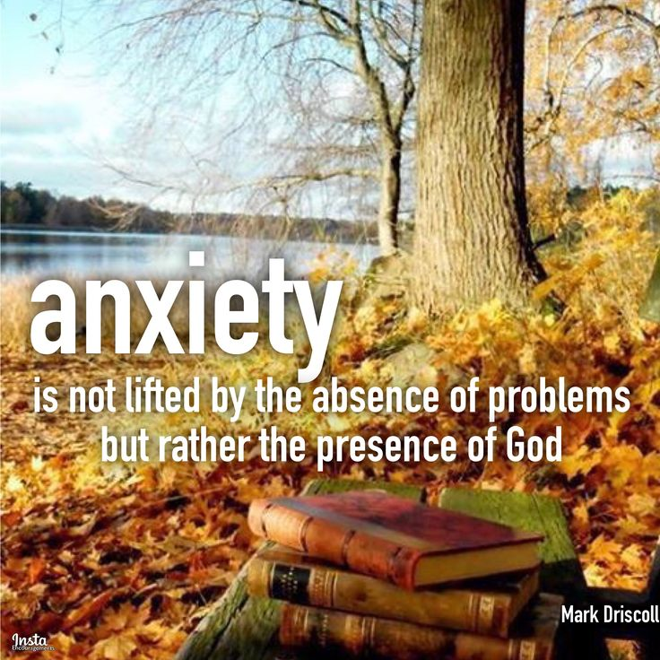 """Anxiety is not lifted by the absence of problems, but rather the presence of God."" —Mark Driscoll   #InstaEncouragements #instagood #wisdomwords #photooftheday #instadaily #WisdomWednesday"