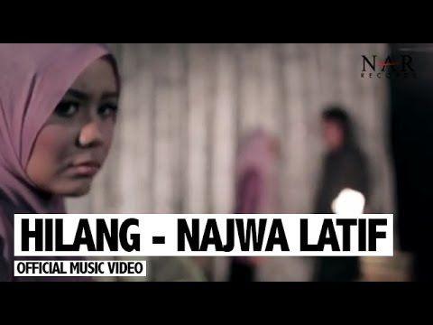 Najwa Latif - Hilang [Official Music Video] - YouTube