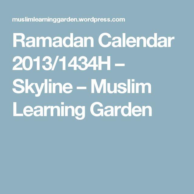 Ramadan Calendar 2013/1434H – Skyline – Muslim Learning Garden