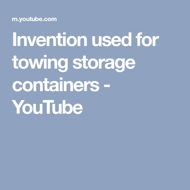 Invention used for towing storage containers - YouTube
