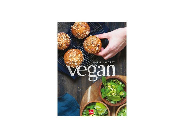 Vegan, recettes végétariennes de Marie Laforêt #recette  #vegerarien #livre #succès