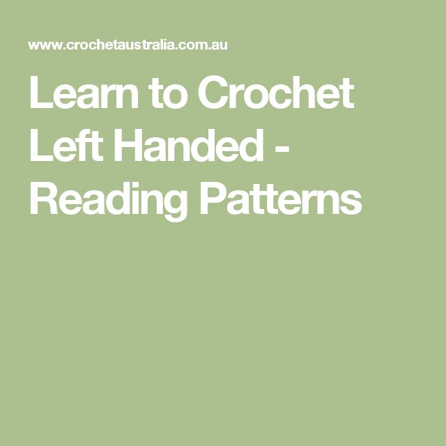 Learn to Crochet Left Handed - Reading Patterns