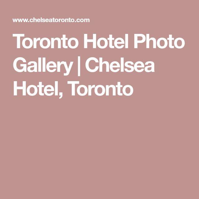 Toronto Hotel Photo Gallery   Chelsea Hotel, Toronto