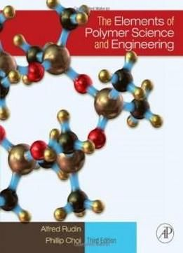The Elements Of Polymer Science & Engineering Third Edition free ebook