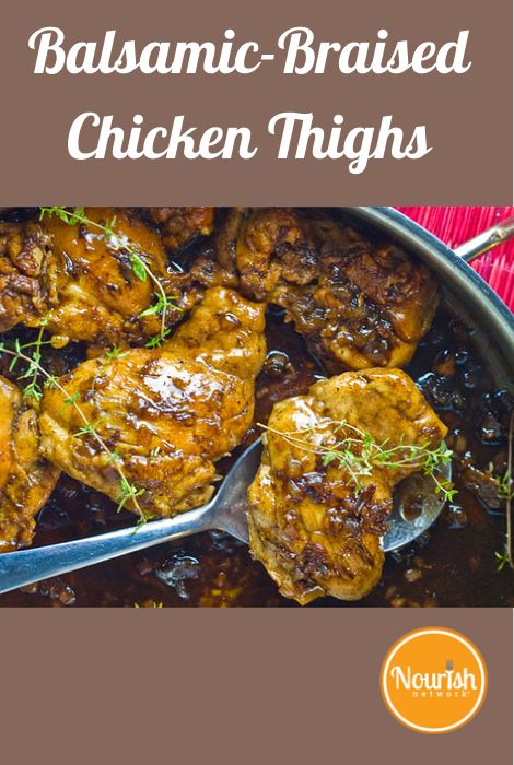 """Balsamic Braised Chicken Thighs"".....Could definitely use Mussini's Balsamic Vinegar line with this recipe! Find balsamic products here: http://www.gourmetimportshop.com/Mussini-Balsamic-Vinegar-s/2.htm"