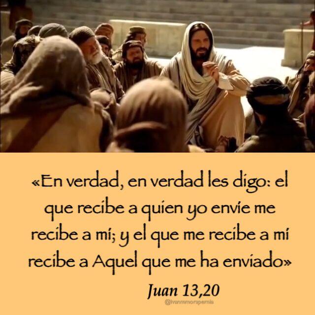 Juan 13 20 El Que Recibe A Quien Yo Envíe Me Recibe A Mí Juan 13 Biblia Católica Palabra De Vida