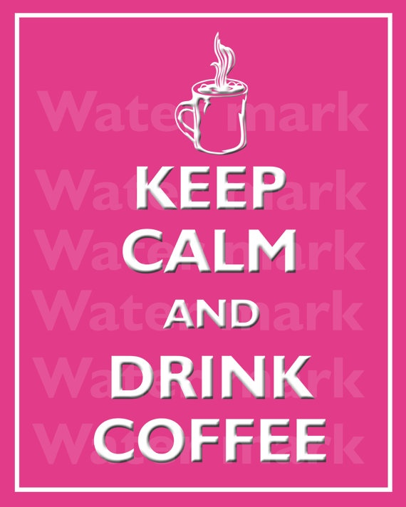 Wall art print 8x10 KEEP CALM And Drink COFFEE Quote art by PosterPrintNation, $8.99