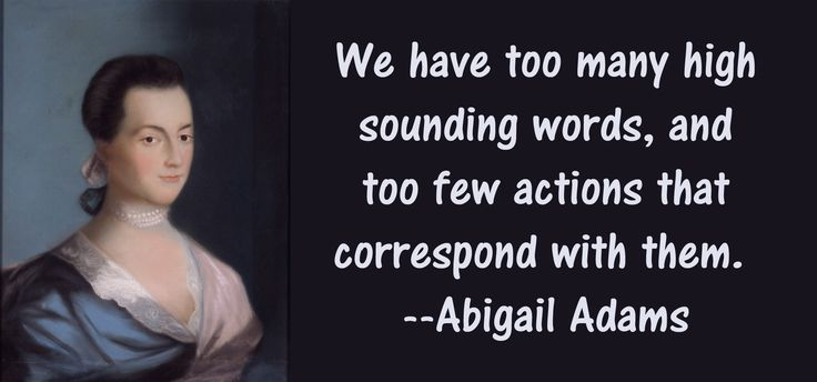 Abigail Adams on the Front Lines of History – Argunners