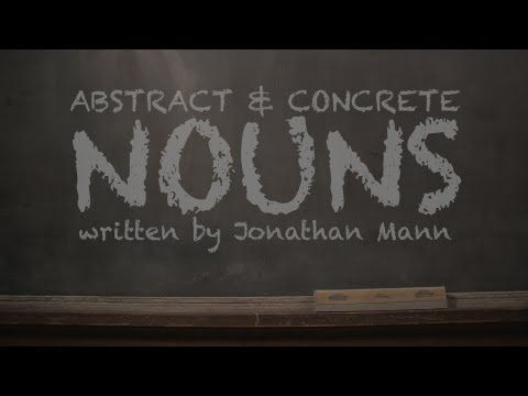 Concrete & Abstract Nouns Music Video - YouTube