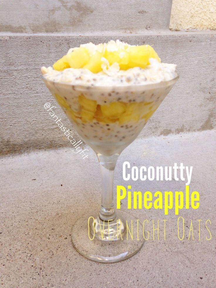Coconutty-Pineapple Overnight Oatmeal #Vitacost #Healthy