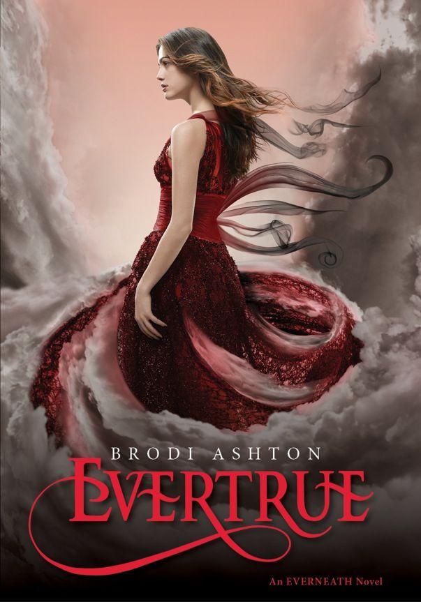 Evertrue (Everneath #3) - Brodi Ashton
