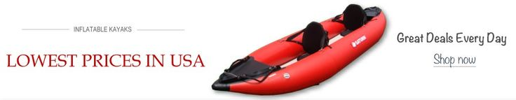Shop Inflatable kayaks at lowest prices in USA.