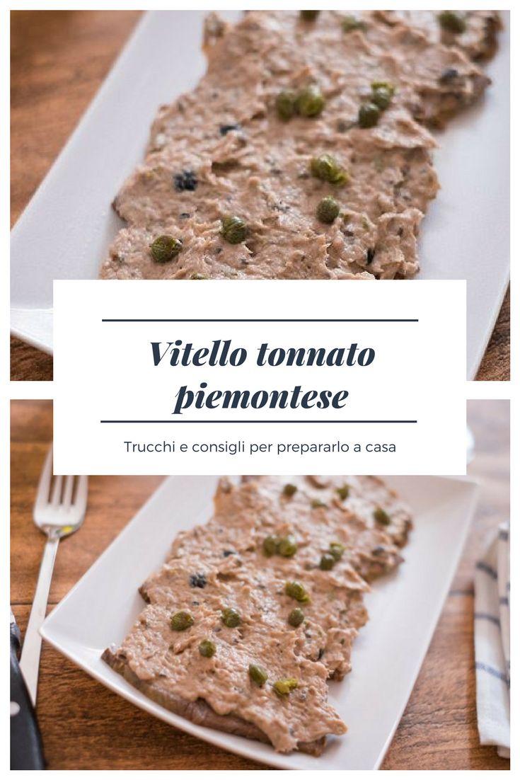 Vitello tonnato: ricetta tradizionale piemontese. #ricette #ricetteestive #estate