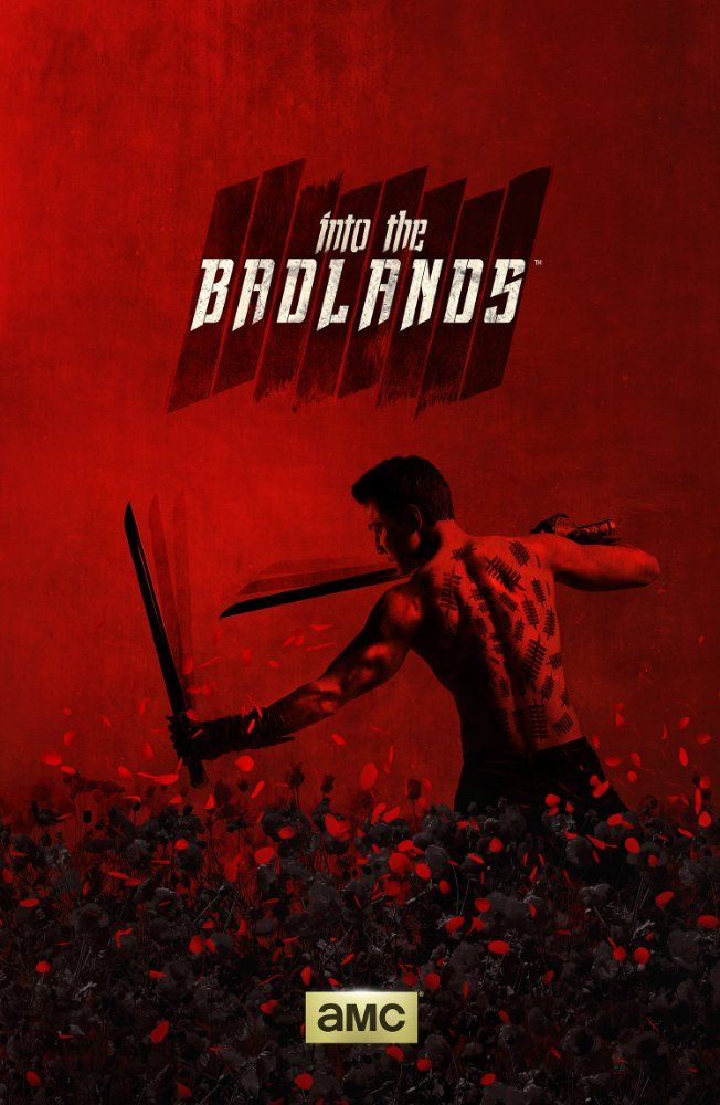 RETURNS IN 2017  -     Into the Badlands (TV Series 2015– ) - ACTION / ADVENTURE / DRAMA