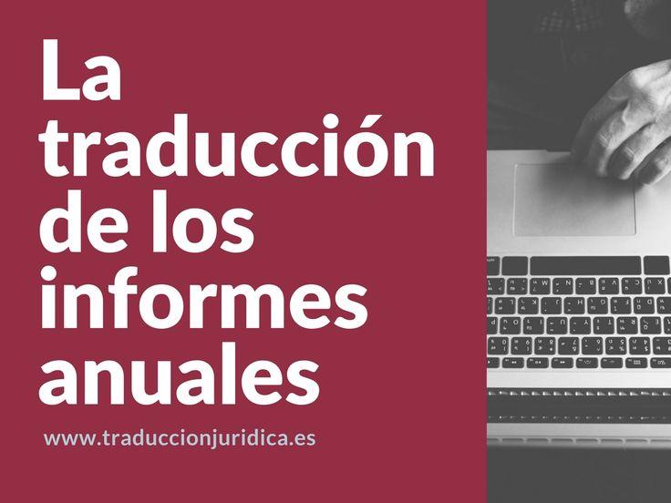 ¡Acompáñanos! En esta entrada te contamos lo más importante sobre la traducción de los informes anuales.