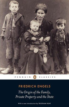 by Friedrich Engels The Origin of the Family, Private Property and the State (1884), was a provocative and profoundly influential critique of the Victorian nuclear family. Engels argued that the traditional monogamous household was in fact a recent construct, closely bound up with capitalist societies. Under this patriarchal system, women were servants and, effectively, prostitutes. Only Communism would herald the dawn of communal living and a new se...