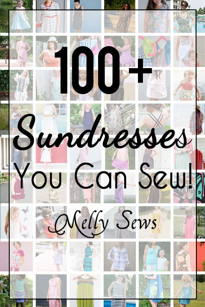 Sew a Sundress - this is an AWESOME DIY Sewing post to pin - so many options (a lot with FREE patterns) for dresses to sew for girls and women - Melly Sews